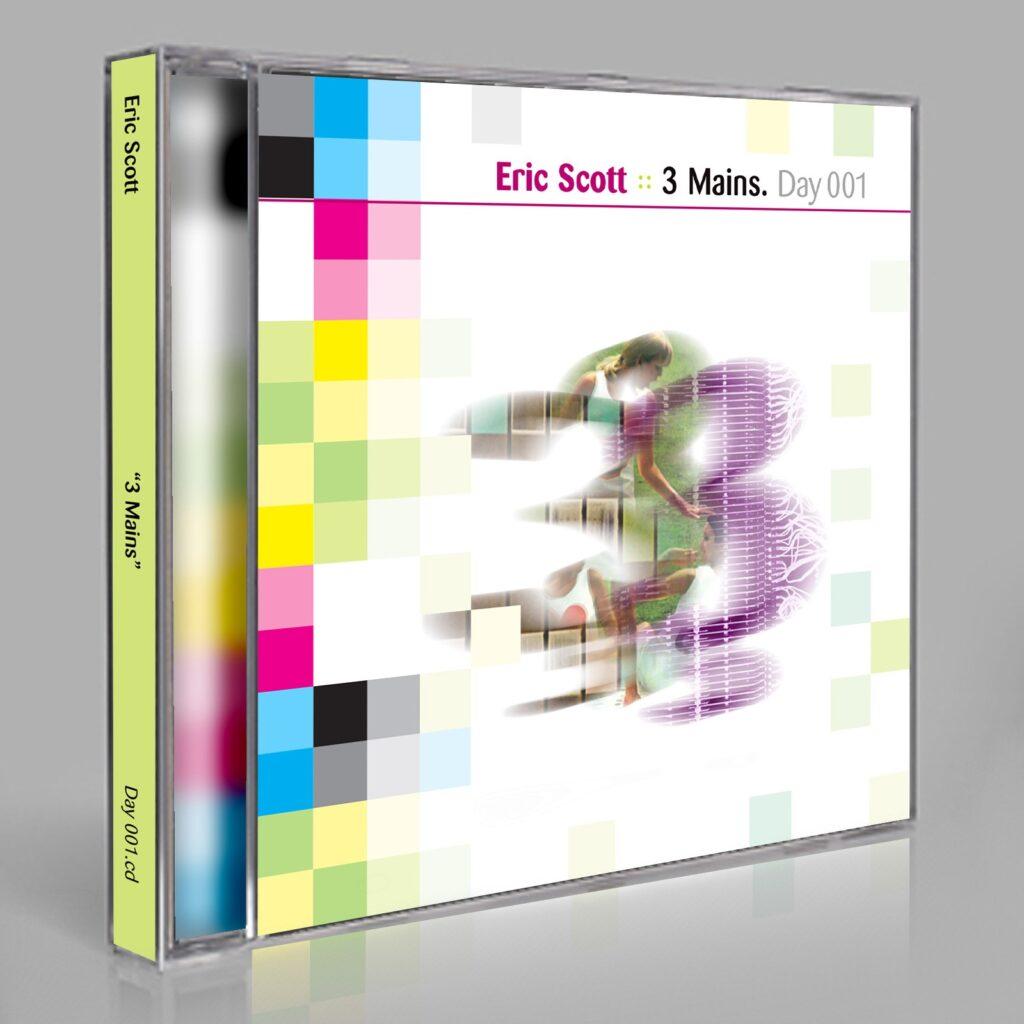 Day 001 Eric Scott 3 Mains