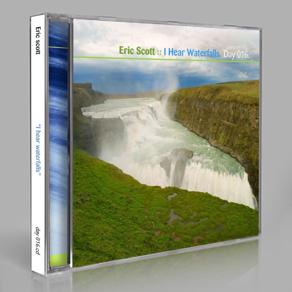 "Eric Scott (Day For Night) ""Waterfalls"" Day 016.cd / download"