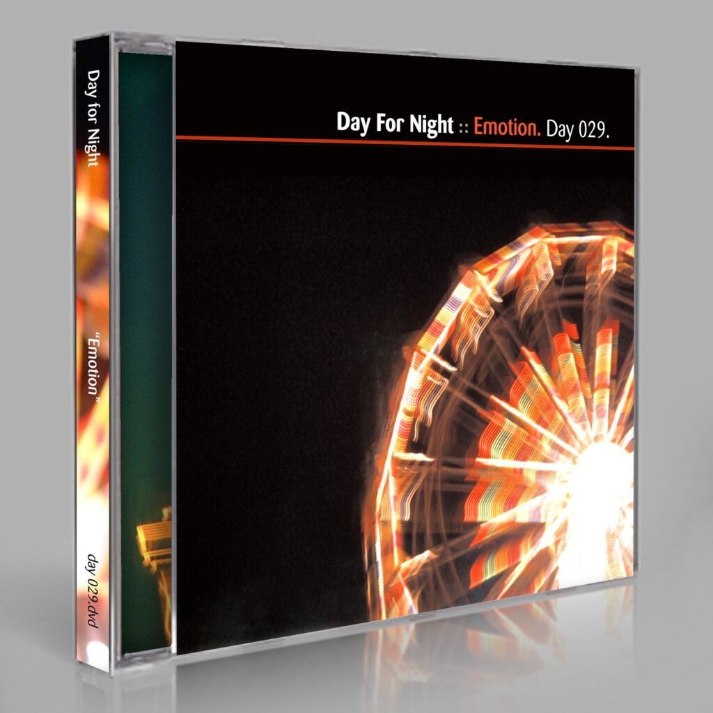 "Eric Scott / Day For Night ""Emotion."" Day 029.dvd / download. Short-form documentary about Day For Night, highlighting the creative process and featuring music, films and other clips presented by Eric Scott."