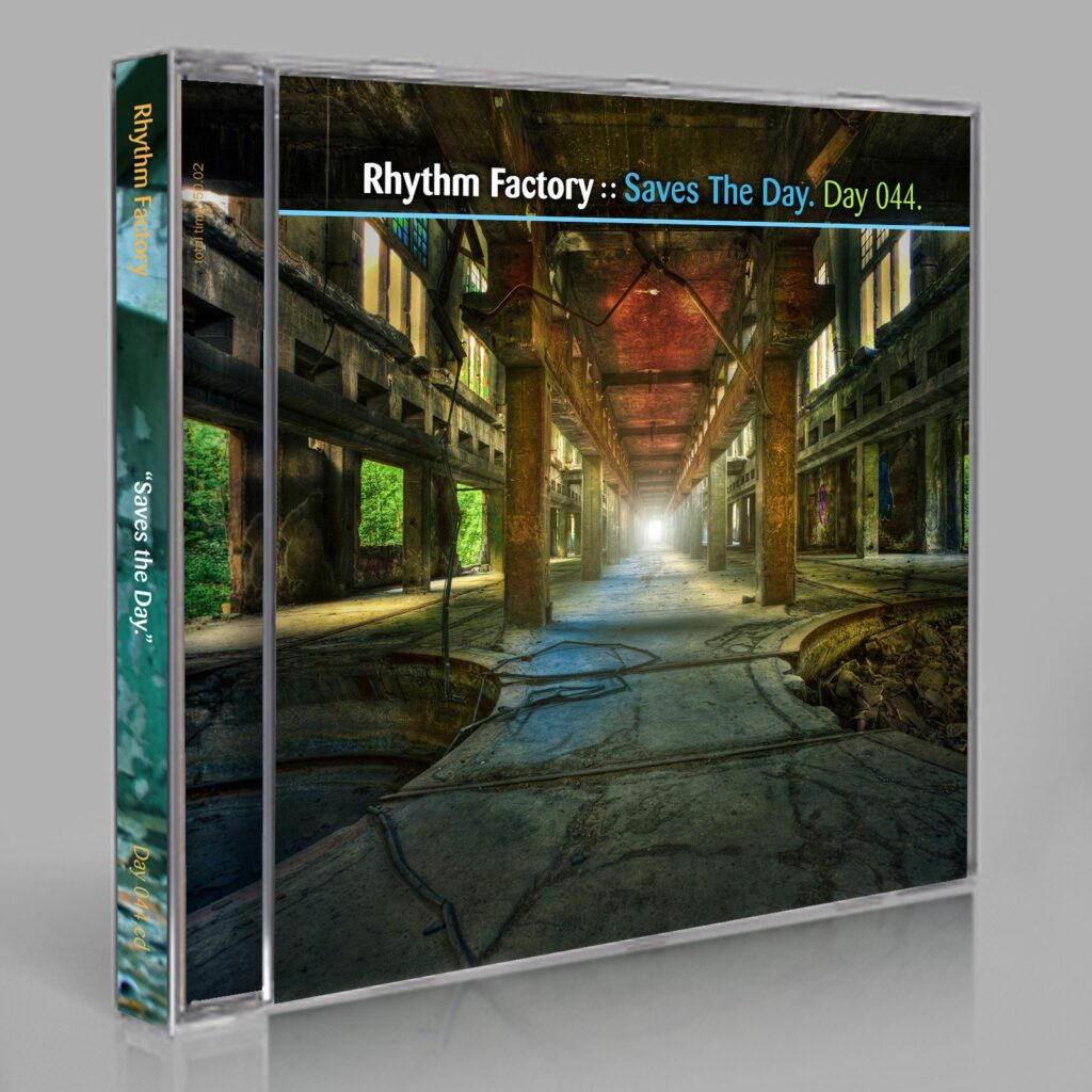 "Rhythm Factory (Eric Scott / Day For Night). ""Saves The Day"" Day 044.cd / download"