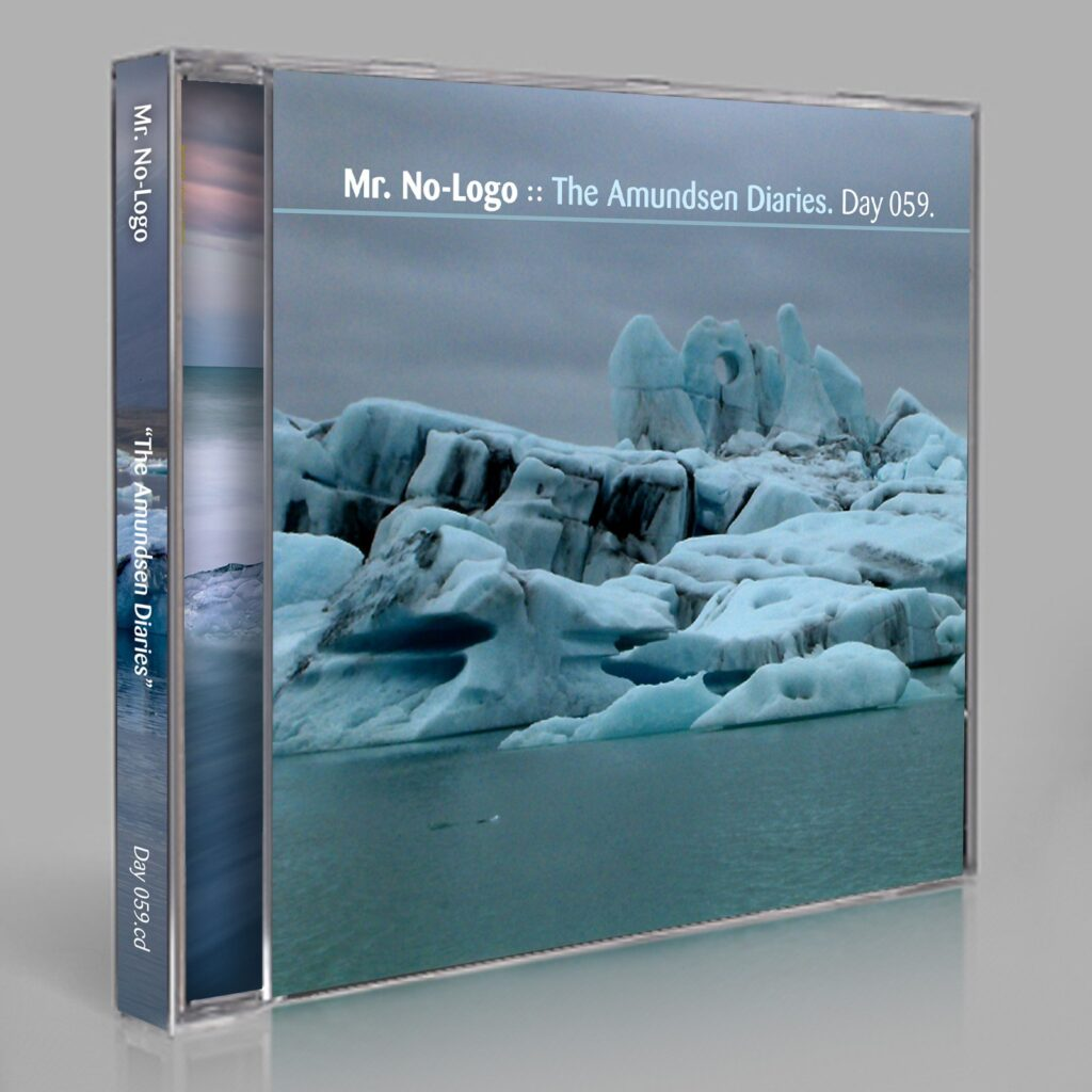 "Mr. No-Logo (Eric Scott / Day For Night). ""The Amundsen Diaries."" Day 059.cd / download"