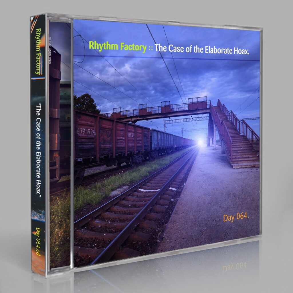 """Rhythm Factory (Jupiter Jenkins, Vini Jackson, Peter Sibley, Eric Scott / Day For Night) """"The Case of the Elaborate Hoax"""" Day 064.cd / download"""