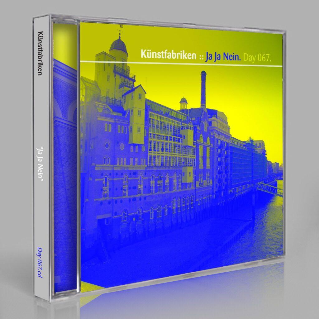"Künstfabriken (Eric Scott / Day For Night). ""Ja Ja Nein"" Day 067.cd / download"