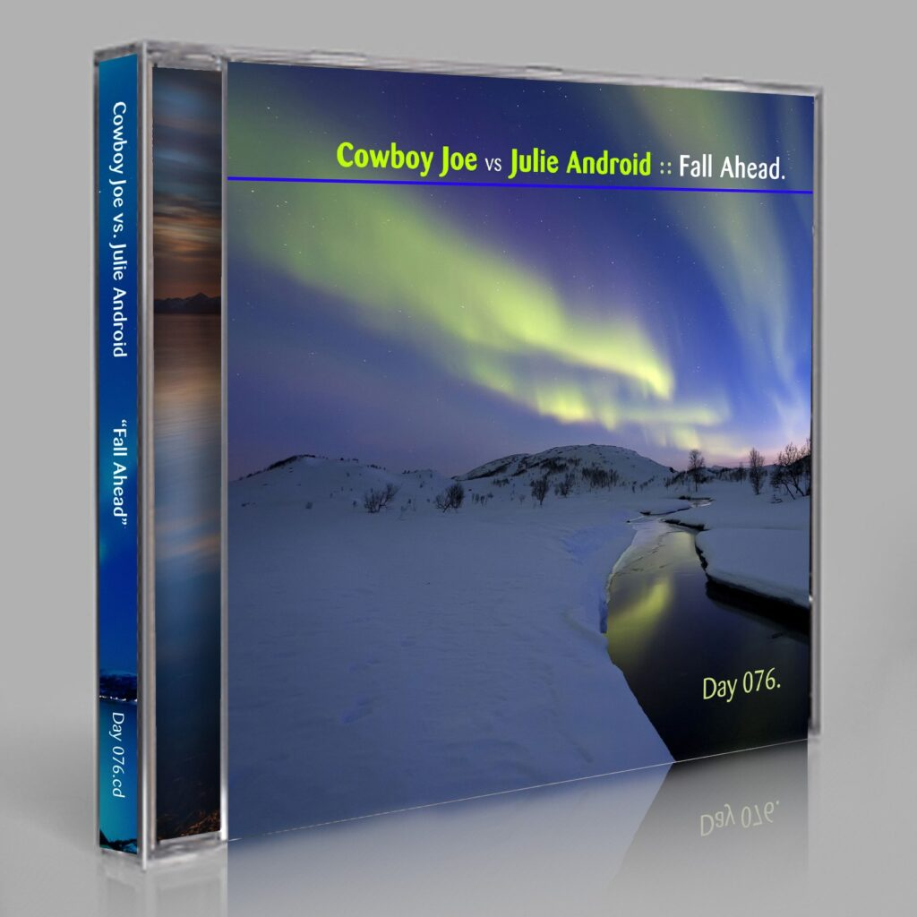 "Cowboy Joe vs Julie Android ""Fall Ahead"" Day 076.cd / download"