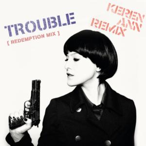 Keren Ann Remix :: My Name Is Trouble [Remix]