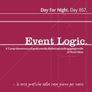 Event Logic [ Day 057 ]