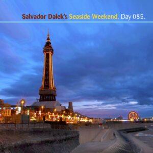 Salvador Dalek :: Seaside Weekend [ Day 085 ]