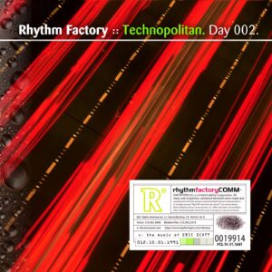 Rhythm Factory :: Technopolitan [ Day 002 ]