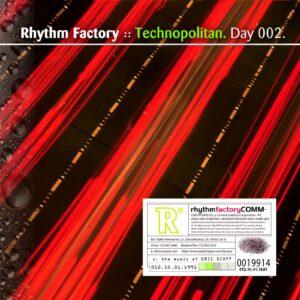 Rhythm Factory :: Technopolitan [ Day 002 ]