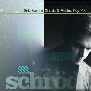Eric Scott :: Ghosts & Masks [ Day 013 ]