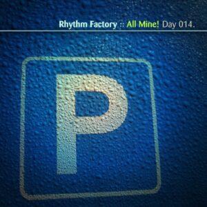 Rhythm Factory :: All Mine! [ Day 014 ]