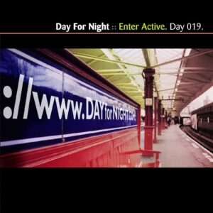 NIGHTlinkRail :: Enter Active [ Day 019 ]
