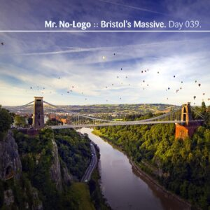 Mr. No-Logo :: Bristol's Massive [ Day 039 ]