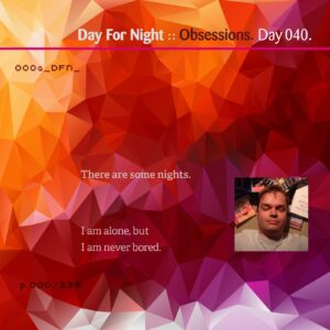 Eric Scott :: Obsessions [ Day 040 ]