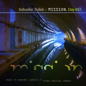 Salvador Dalek vs. NIGHTfonts :: Mission [ Day 047 ]