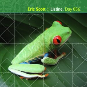 Eric Scott :: Listine [ Day 056 ]