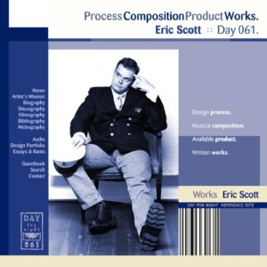 Eric Scott :: ProcessCompositionProductWorks [ Day 061 ]