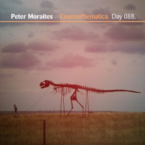 Peter Moraites :: Cinemathematica [ Day 088 ]