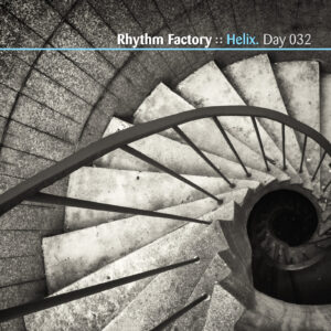 Rhythm Factory :: Helix [ Day 032 ]