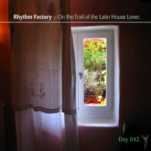 Rhythm Factory :: The Case of the Latin House Lover [ Day 042 ]
