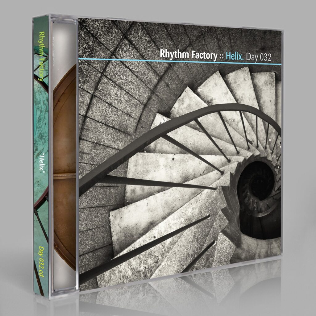 """Rhythm Factory (Eric Scott / Day For Night). """"Helix"""" Day 032.cd / download"""