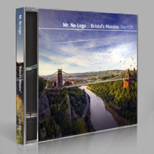 "Mr. No-Logo (Eric Scott/Day For Night). ""Bristol's Massive."" Day 039.cd / download"