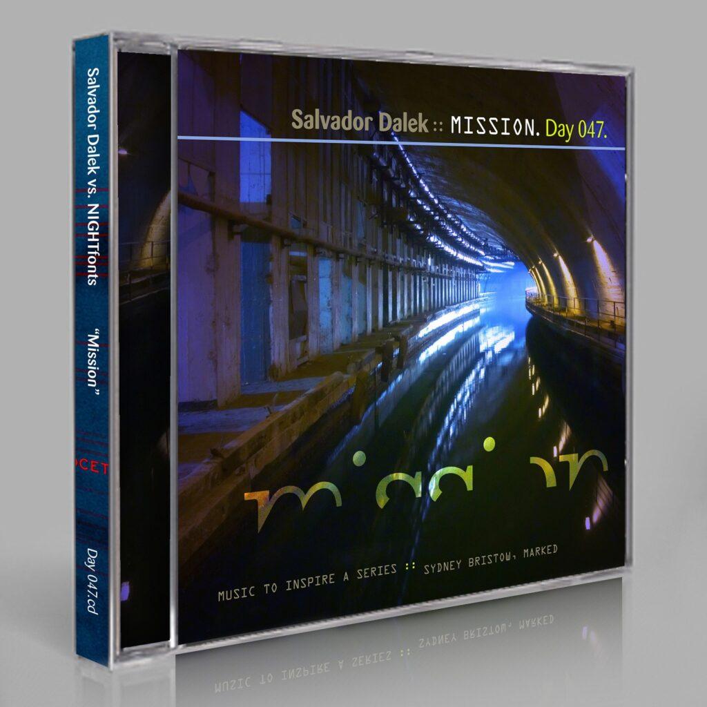 """Salvador Dalek vs. NIGHTfonts. """"Mission."""" Day 047.cd / download"""