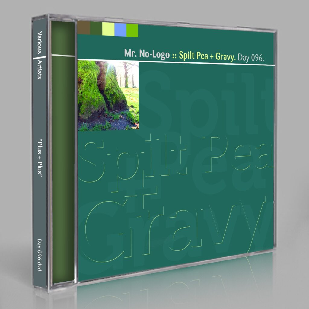 "Mr. No-Logo ""Spilt Pea + Gravy"" (Eric Scott/Day For Night, and Peter Moraites) Music Songs White Labels Scores Composition Day 096.cd / download"