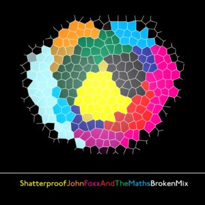 John Foxx & The Maths :: Shatterproof Remix by Salvador Dalek