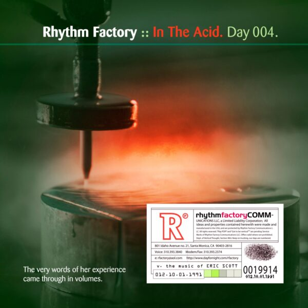 """Rhythm Factory (Eric Scott/Day For Night) """"In The Acid"""" Day 004.cd / download"""