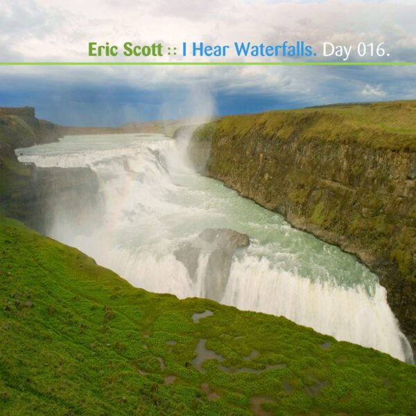 """Eric Scott (Day For Night) """"Waterfalls"""" Day 016.cd / download"""