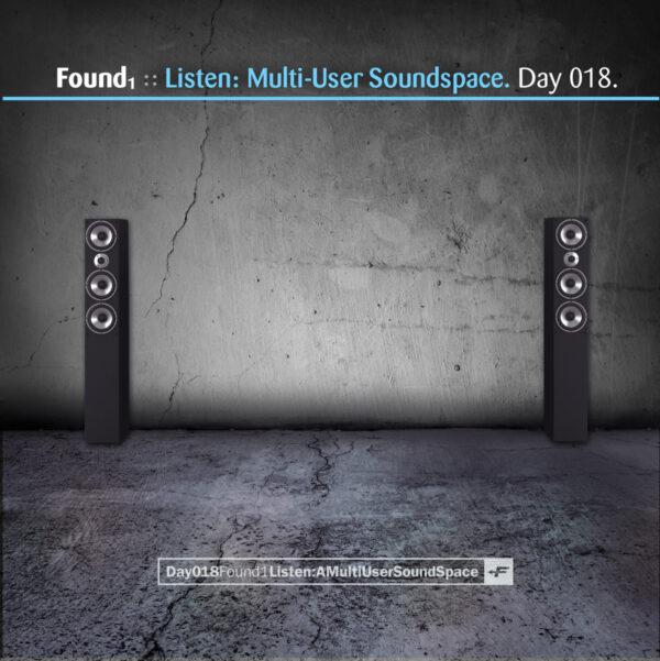 "Found (Eric Scott/Day For Night) ""Listen: Multiuser Soundspace"" Day 018.cd / download"