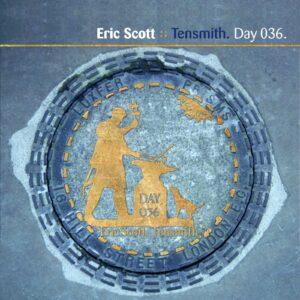 Eric Scott :: Tensmith [ Day 036 ]