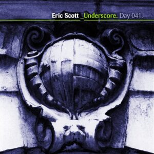 Eric Scott :: _Underscore [ Day 041 ]