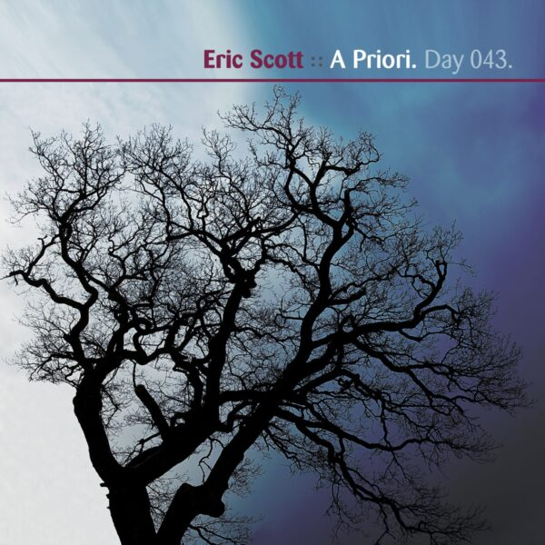 """Eric Scott (Day For Night) & The Everday """"A Priori"""" Day 043.cd / download"""