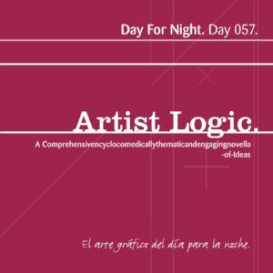 Artist Logic [ Day 057 ]